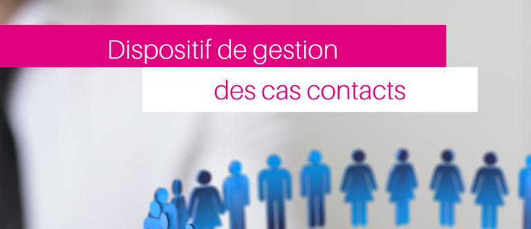 COVID-19 - Gestion des cas contacts